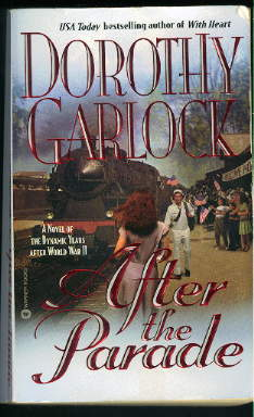 Dorothy Garlock, After the Parade
